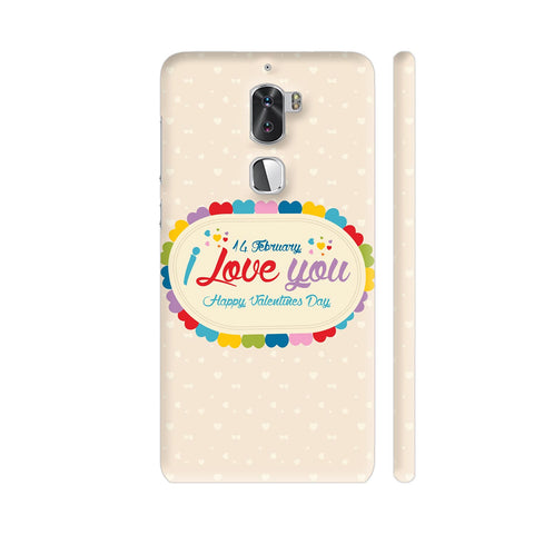 14 Feb I Love You Valentine Day Coolpad Cool 1 / Cool1 Dual Cover | Artist: Designer Chennai