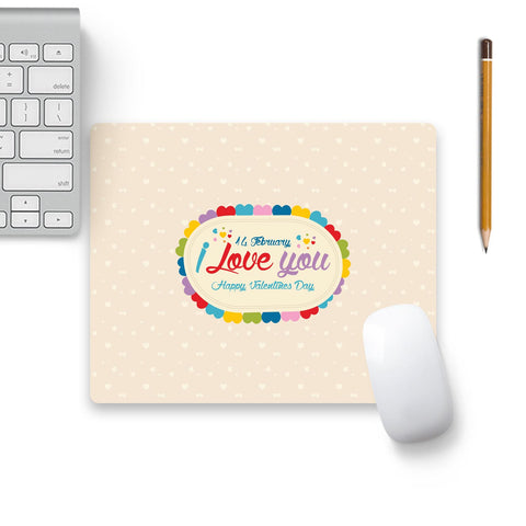 14 Feb I Love You Valentine Day Mouse Pad Beige Base