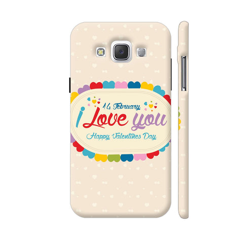 14 Feb I Love You Valentine Day Samsung Galaxy E5 Case