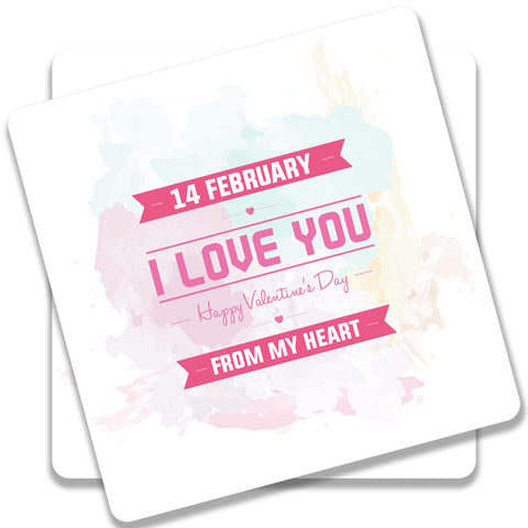 14 Feb Valentine Day From My Heart Coaster (Set of 2)