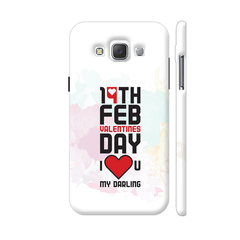 14 Feb Valentines Day Darling Samsung Galaxy E5 Case