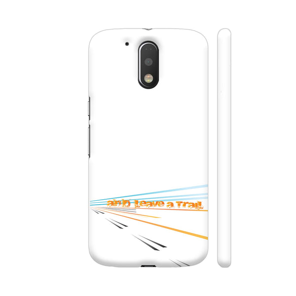 And Leave A Trail Moto G4 / Moto G4 Plus Cover | Artist: Urvashi