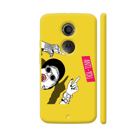 Anti You Girl Moto X2 Cover | Artist: Disha