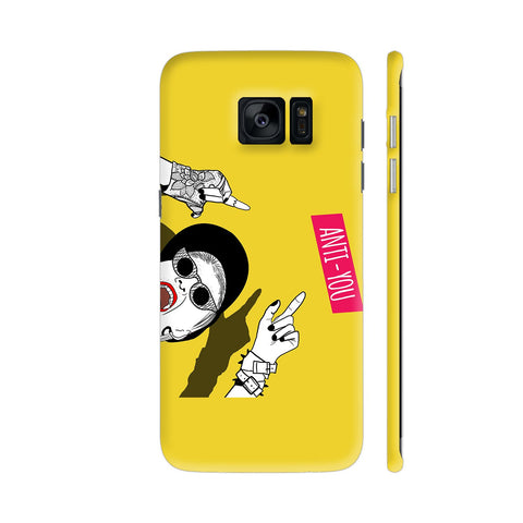 Anti You Girl Samsung Galaxy S7 Edge Cover | Artist: Disha