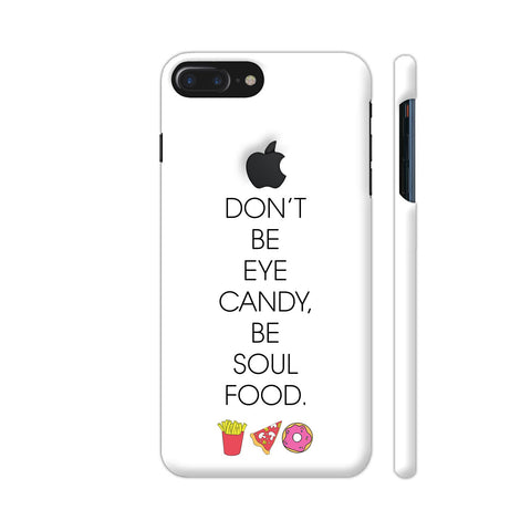 Be Soul Food Fries Pizza Donut iPhone 7 Plus Logo Cut Cover | Artist: Dolly P