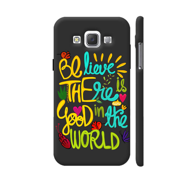 Be The Good Samsung Galaxy E5 Case
