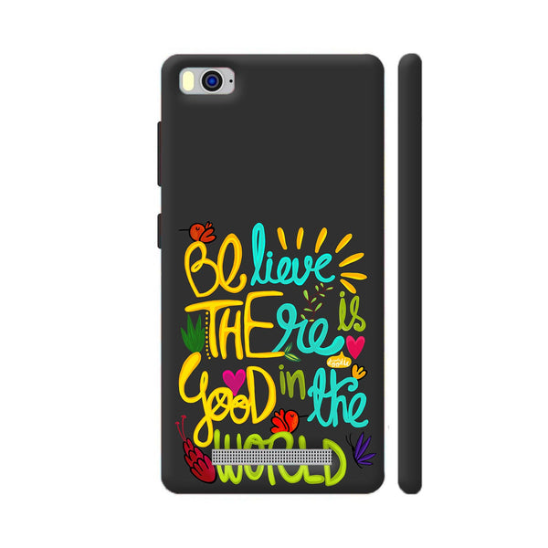 Be The Good Xiaomi Mi 4i Cover | Artist: Woodle Doodle