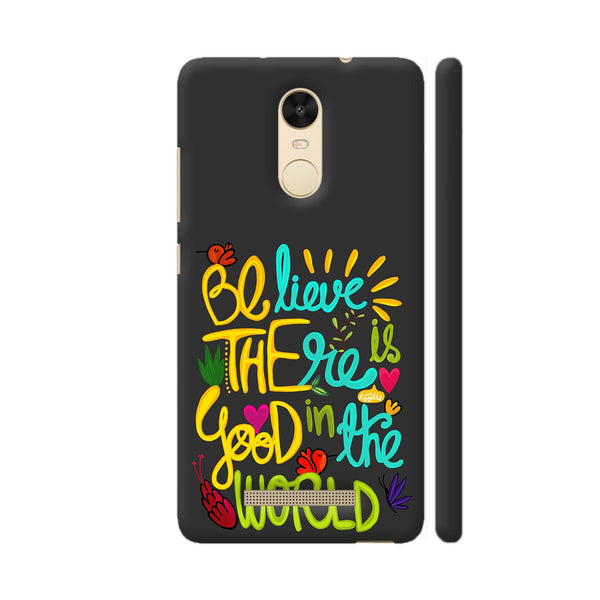 Be The Good Redmi Note 3 Cover | Artist: Woodle Doodle