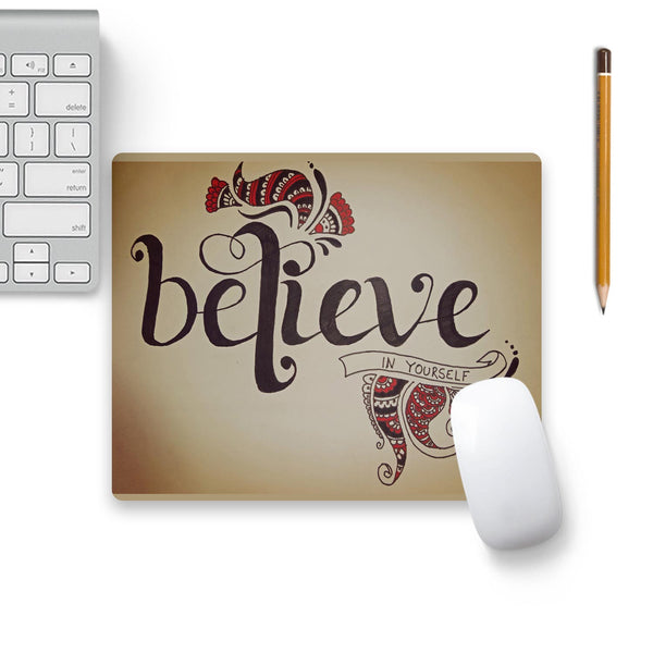 Believe In Yourself Mouse Pad Beige Base