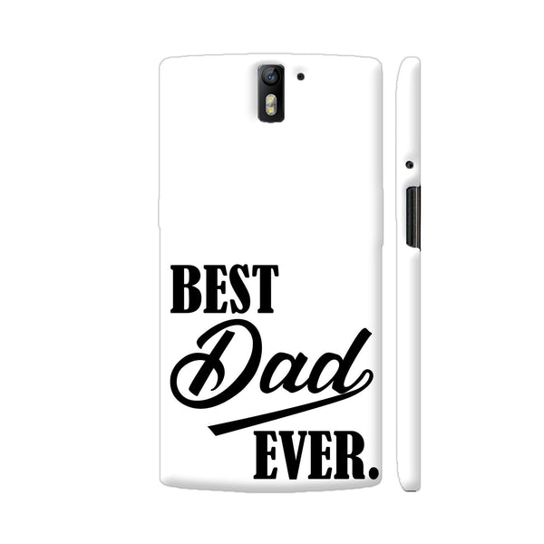 Best Dad Ever 2 OnePlus One Cover | Artist: VSeraphim