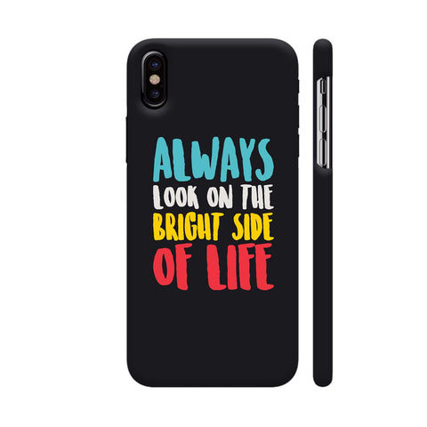 Bright Side Life iPhone X Cover | Artist: Designer Chennai