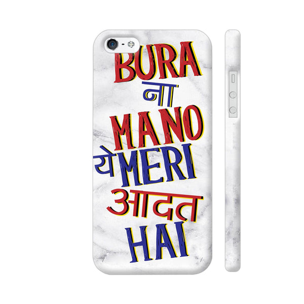 Bura Na Mano Ye Meri Aadat Hai iPhone 5 / 5s Cover | Artist: Dolly P
