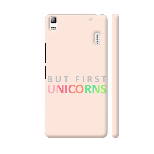 But First Unicorns Lenovo A7000 Cover | Artist: Dolly P