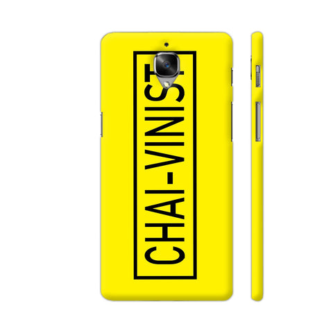Chai Vinist On Yellow OnePlus 3T Cover | Artist: Malls