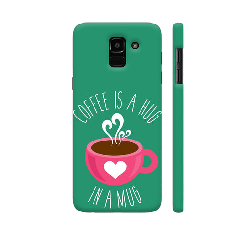 Coffee Is A Hug In A Mug Samsung On6 Cover | Artist: The Artism
