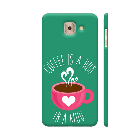 Coffee Is A Hug In A Mug Samsung Galaxy J7 Max Cover | Artist: The Artism