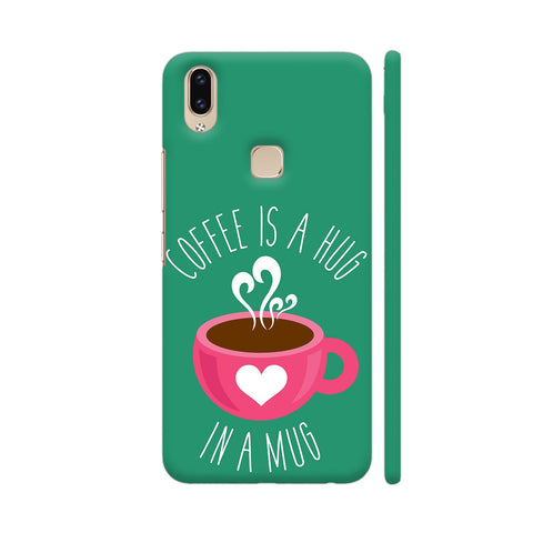Coffee Is A Hug In A Mug Vivo V9 Youth Cover | Artist: The Artism