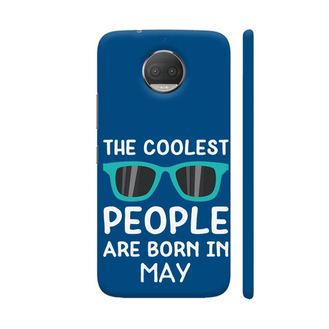 Coolest People Are Born In May Moto G5S Plus Cover | Artist: Torben