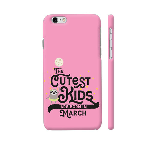 Cutest Kids Sloth Born In March iPhone 6 Plus / 6s Plus Cover | Artist: Torben