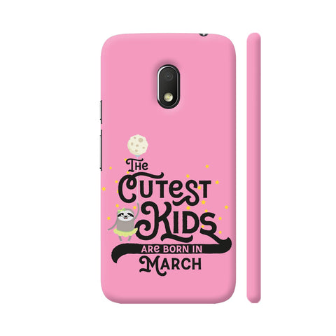 Cutest Kids Sloth Born In March Moto G4 Play Cover | Artist: Torben
