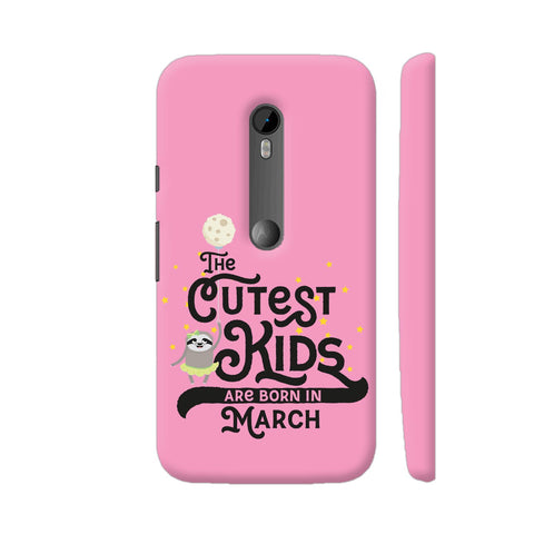 Cutest Kids Sloth Born In March Moto G Turbo Cover | Artist: Torben