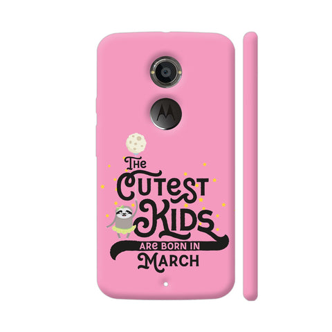 Cutest Kids Sloth Born In March Moto X2 Cover | Artist: Torben