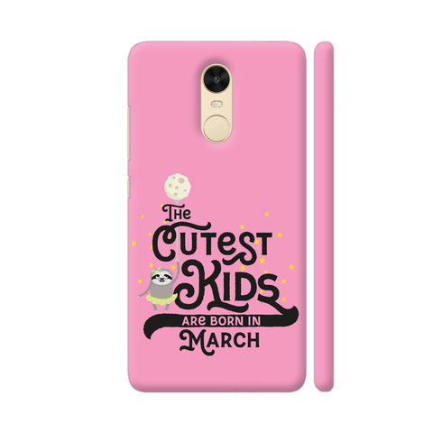 Cutest Kids Sloth Born In March Redmi Note 4 Cover | Artist: Torben