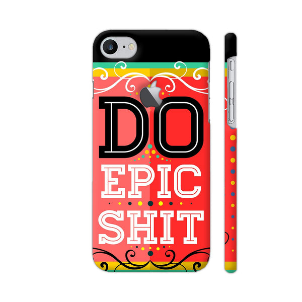 Do Epic Shit iPhone 8 Logo Cut Cover | Artist: The Artism