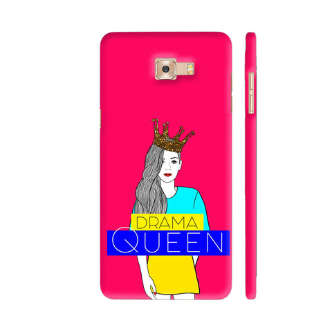 Drama Queen Samsung Galaxy C9 Pro Cover | Artist: Disha