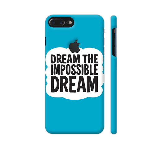 Dream The Impossible Dream iPhone 7 Plus Logo Cut Cover | Artist: Zen Pencils