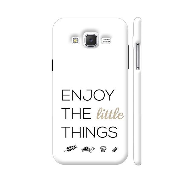 Enjoy The Little Things Samsung Galaxy J2 (Old) Cover | Artist: Adeela Abdul Razak
