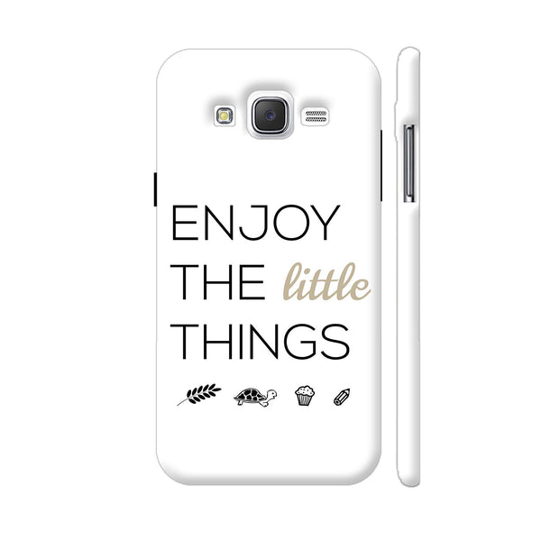 Enjoy The Little Things Samsung Galaxy J5 Case