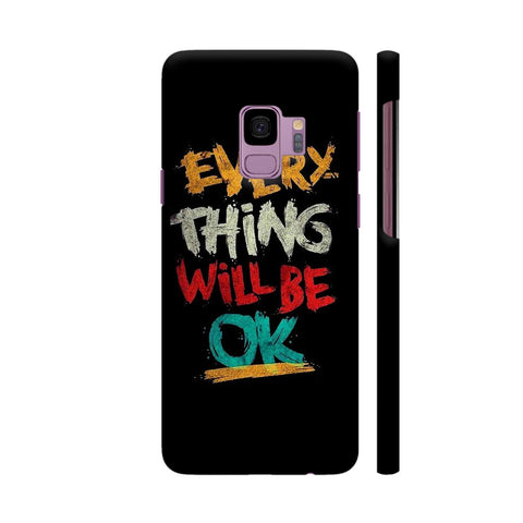 Every Thing Will Be Ok Samsung S9 Cover | Artist: Ashish Singh