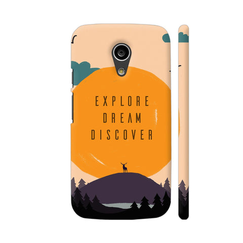 Explore Dream Discover Moto G2 Cover | Artist: Disha