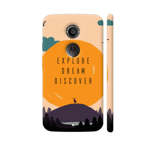 Explore Dream Discover Moto X2 Cover | Artist: Disha