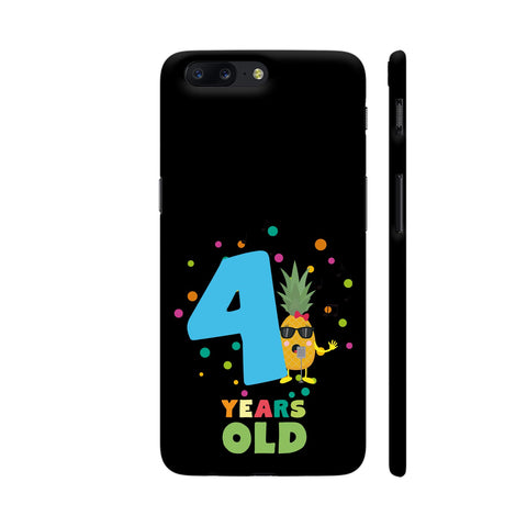 Four Years Fourth Birthday Party Pineapple OnePlus 5 Cover | Artist: Torben