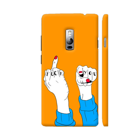 Fuck Off Fingers OnePlus 2 Cover | Artist: Disha