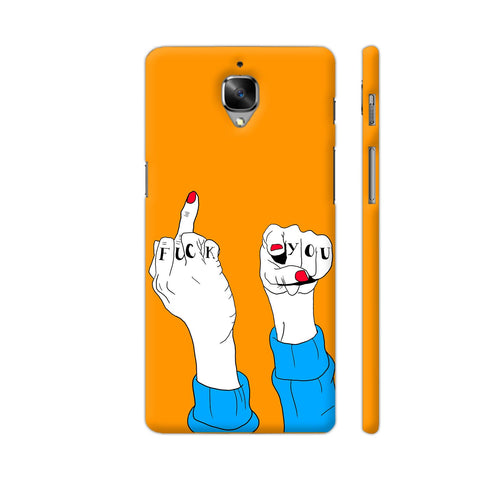 Fuck Off Fingers OnePlus 3 Cover | Artist: Disha