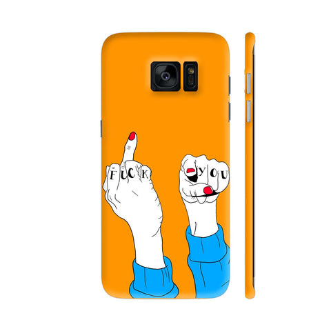 Fuck Off Fingers Samsung Galaxy S7 Edge Cover | Artist: Disha