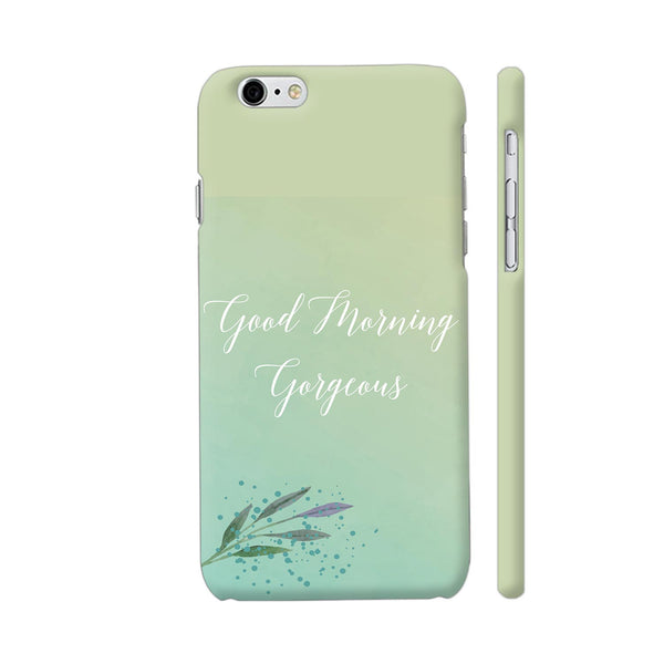 Good Morning Gorgeous iPhone 6 Plus / 6s Plus Cover | Artist: Adeela Abdul Razak