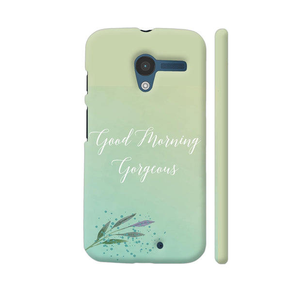 Good Morning Gorgeous Moto X1 Cover | Artist: Adeela Abdul Razak