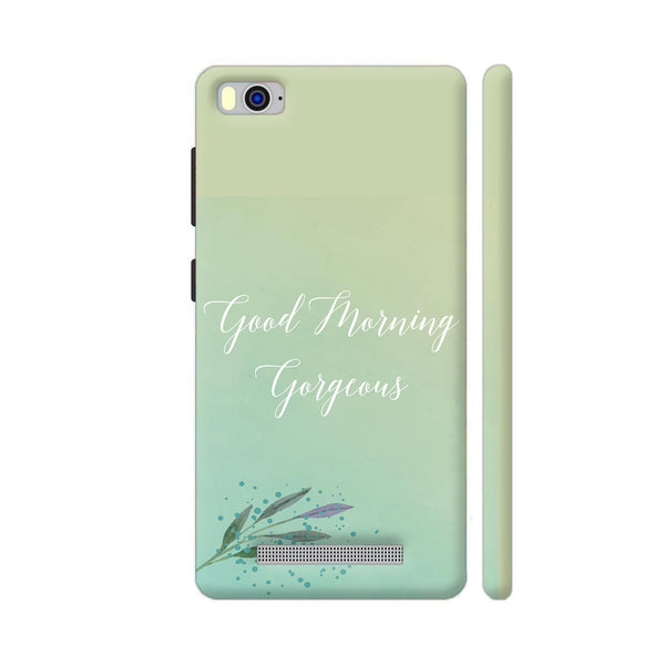 Good Morning Gorgeous Xiaomi Mi 4i Cover | Artist: Adeela Abdul Razak