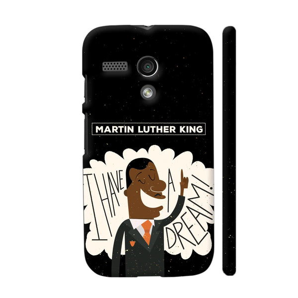 I Have A Dream In Black Motorola Moto G1 Case