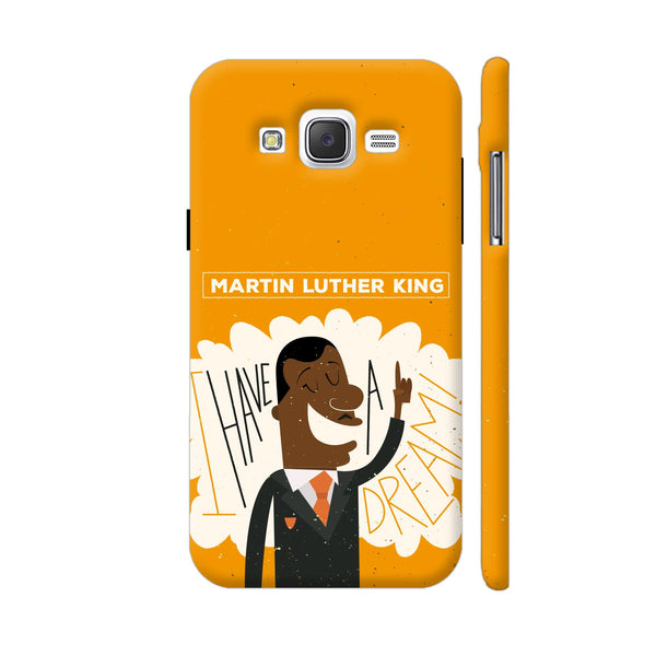 I Have A Dream Samsung Galaxy J5 Case