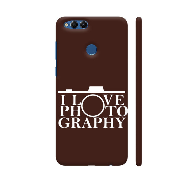 I Love Photography In Brown Huawei Honor 7X Cover | Artist: Astha