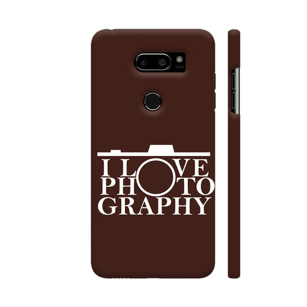 I Love Photography In Brown LG V30 Plus Cover | Artist: Astha