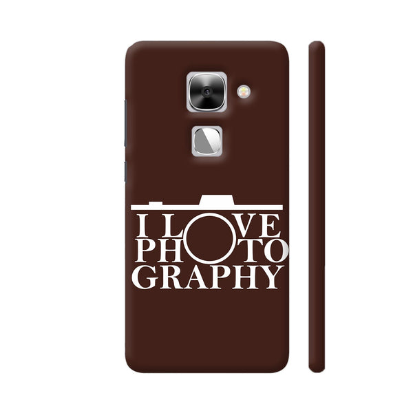 I Love Photography In Brown LeEco Le Max 2 Cover | Artist: Astha