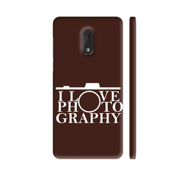 I Love Photography In Brown Nokia 6 Cover | Artist: Astha
