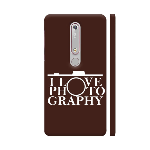 I Love Photography In Brown Nokia 6.1 Cover | Artist: Astha