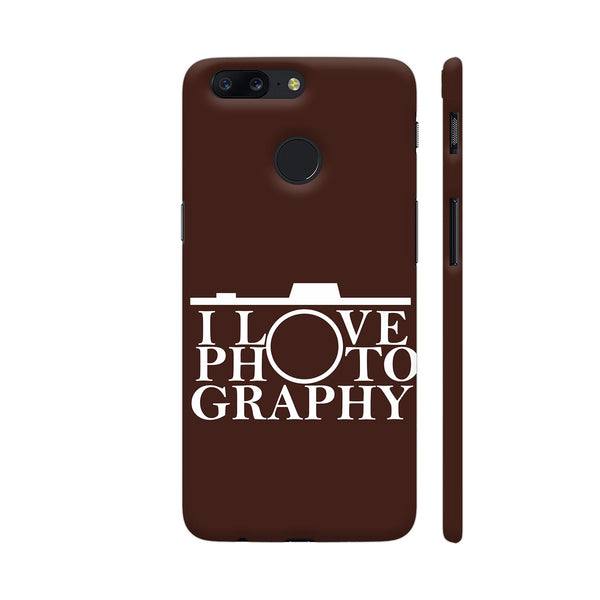 I Love Photography In Brown OnePlus 5T Cover | Artist: Astha